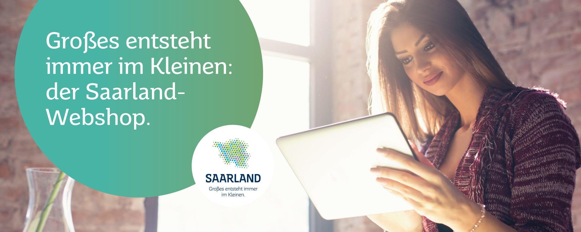 Der Saarland-Webshop: Großes entsteht immer im Kleinen